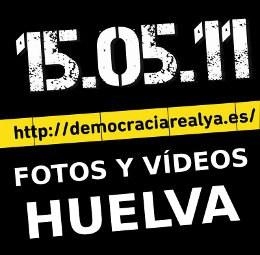 democraciarealya-2011-05-15-fotos-videos-huelva.jpg