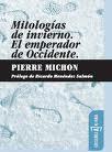 mitologias-de-invierno-el-emperador-de-occidente-pierre-michon.jpg