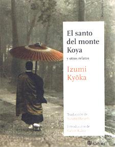 el-santo-del-monte-koya-y-otros-relatos-de-izumi-kyoka