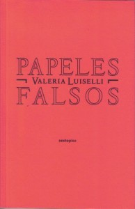 papeles-falsos-de-valeria-luiselli1