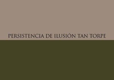 estilemas-9-persistencia-de-ilusion-tan-torpe.jpg
